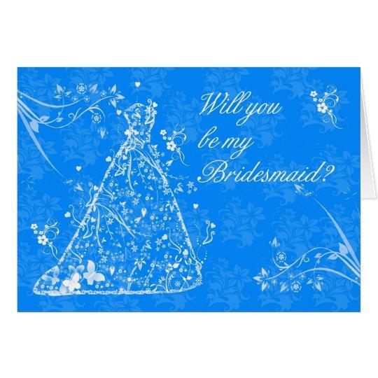 Bridesmaid, Will you be my Bridesmaid? Card