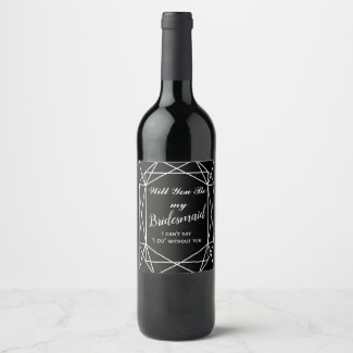 Bridesmaid Wine Label, Bridesmaid geometric Wine Label