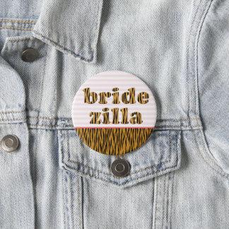 Bridezilla | Fun Quote Tigerprint 3 Inch Round Button