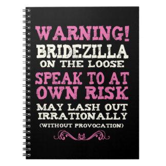 Bridezilla On The Loose Notebook