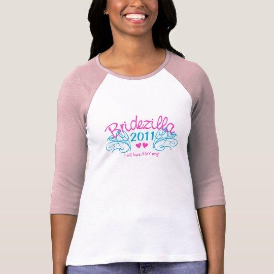 Bridezilla shirt - choose style & colour