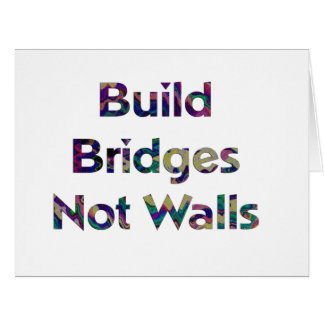 bridge, bridges, wall, walls, build, democracy, an card