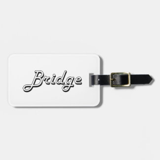 Bridge Classic Retro Design Luggage Tag