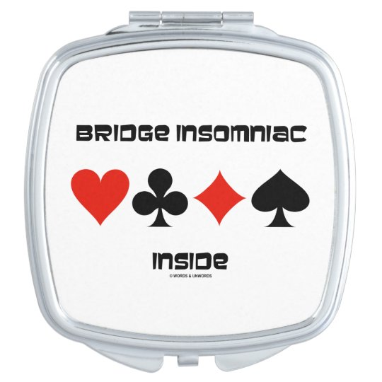 Bridge Insomniac Inside Four Card Suits Humour Travel Mirror