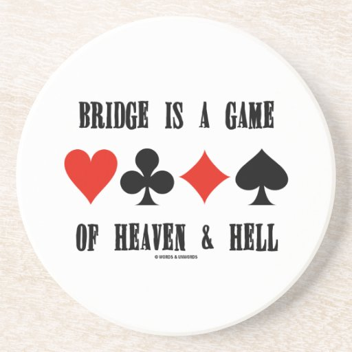 Bridge Is A Game Of Heaven & Hell (Card Suits) Drink Coaster