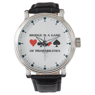 Bridge Is A Game Of Probabilities Card Suits Watches