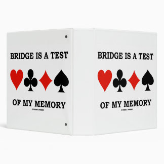 Bridge Is A Test Of My Memory Four Card Suits 3 Ring Binders