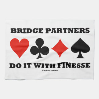 Bridge Partners Do It With Finesse (Card Suits) Kitchen Towel
