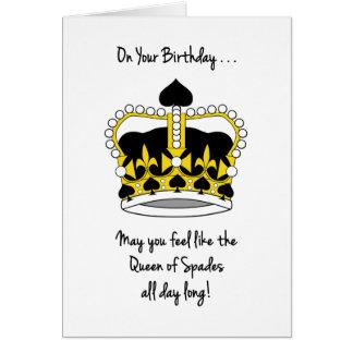 Bridge Player's Birthday-Feel Like Queen of Spades Card