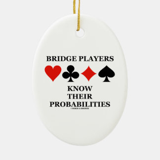 Bridge Players Know Their Probabilities Card Suits Ceramic Oval Ornament