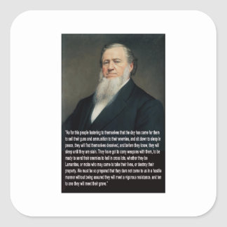 Brigham Young on Guns Square Sticker