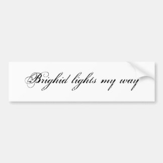 Brighid lights my way bumper sticker