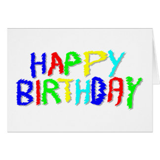 Bright and Colorful. Happy Birthday. Card