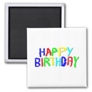 Bright and Colorful. Happy Birthday. Square Magnet
