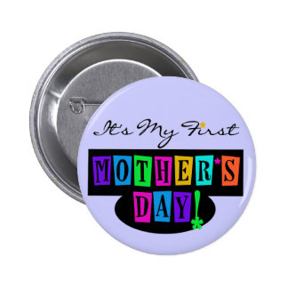 Bright Colors First Mother's Day T-shirts and Gift Pins