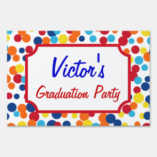 Bright Custom Graduation Party Yard Sign