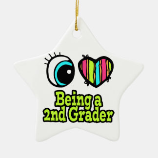 Bright Eye Heart I Love Being a 2nd Grader Ceramic Ornament