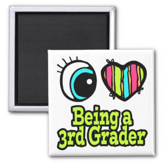 Bright Eye Heart I Love Being a 3rd Grader Magnet