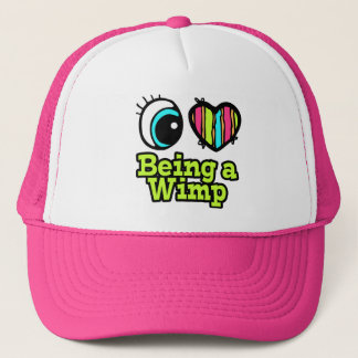 Bright Eye Heart I Love Being a Wimp Trucker Hat