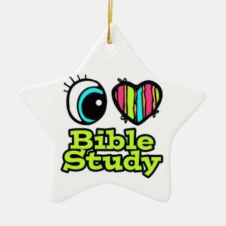 Bright Eye Heart I Love Bible Study Ceramic Ornament