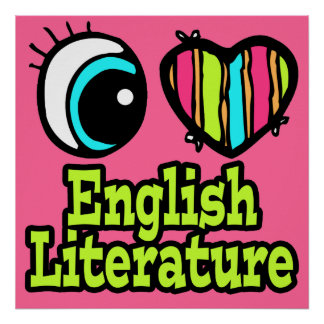 Bright Eye Heart I Love English Literature Poster
