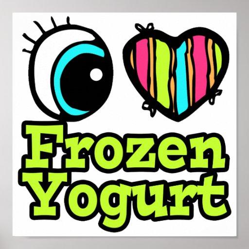 Bright Eye Heart I Love Frozen Yogurt Print
