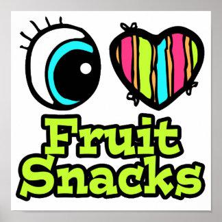 Bright Eye Heart I Love Fruit Snacks Poster