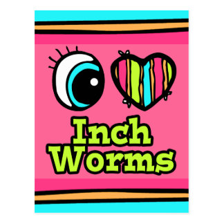 Bright Eye Heart I Love Inchworms Postcard