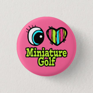 Bright Eye Heart I Love Miniature Golf 1 Inch Round Button