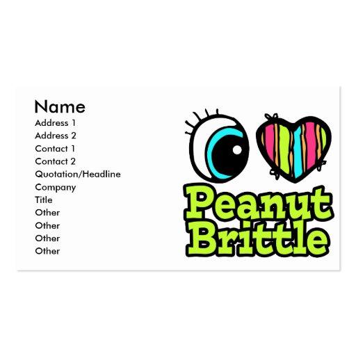 Bright Eye Heart I Love Peanut Brittle Business Card Templates