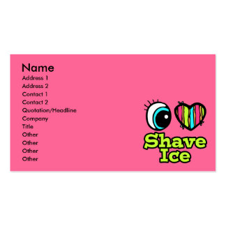 Bright Eye Heart I Love Shave Ice Business Card Templates