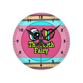Bright Eye Heart I Love The Tooth Fairy Wallclock