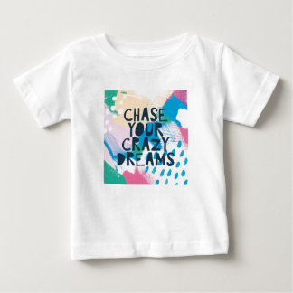 Bright Inspiration I | Chase Your Crazy Dreams Baby T-Shirt