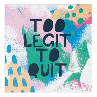 Bright Inspiration III | Too Legit To Quit Acrylic Print
