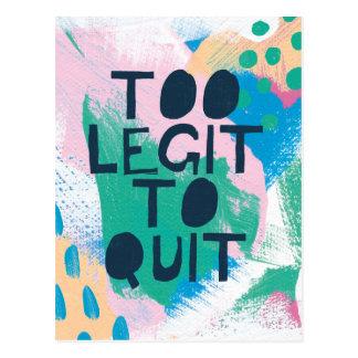 Bright Inspiration III | Too Legit To Quit Postcard
