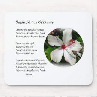 BRIGHT NATURE OF BEAUTY Hibiscus Design & poetry Mouse Pad