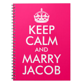 Bright Pink Customizable Keep Calm and Marry Jacob Spiral Note Books