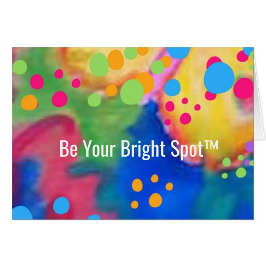 Bright Spot™ Cards   By Beth Wellesley