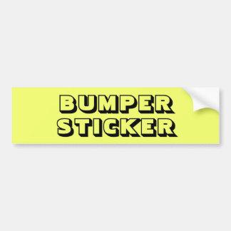 Bright Yellow Funny Bumper Sticker