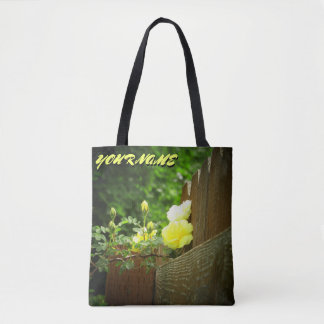 Bright yellow Roses and Fence  and your name Tote Bag