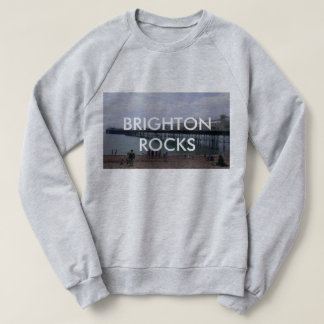 BRIGHTON ROCKS Sweatshirt