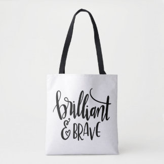 Brilliant and Brave Tote