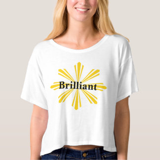 Brilliant as a Sunburst T-shirt