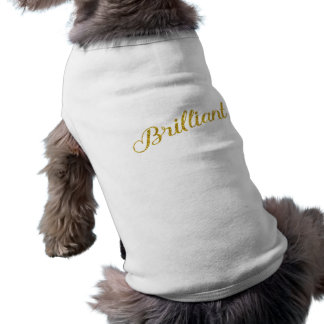 Brilliant Gold Faux Glitter Metallic Sequins Quote Doggie Shirt