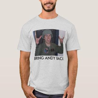 BRING ANDY BACK T-Shirt
