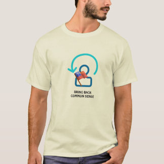 Bring Back Common Sense T-Shirt