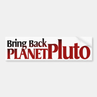 Bring Back Planet Pluto Bumper Sticker