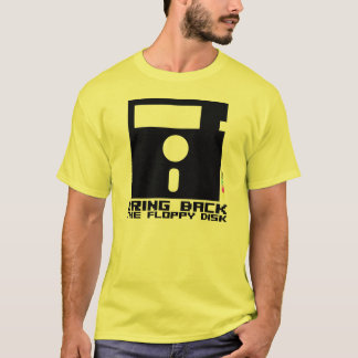 Bring Back The Floppy Disk T-Shirt