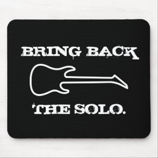 Bring Back The Solo Guitar Music Mouse Pad