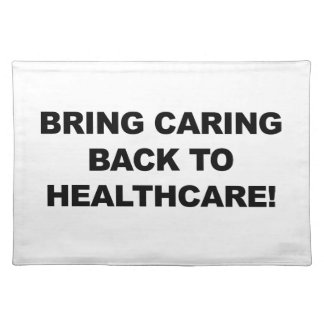 Bring Caring Back to Healthcare Placemat